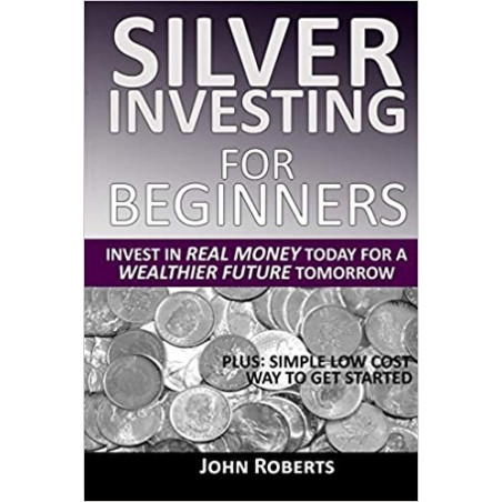 Silver Investing For Beginners